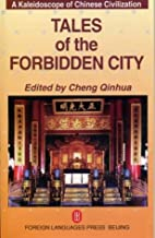 Tales of the Forbidden City: A Kaleidoscope…