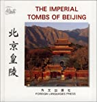 The Imperial Tombs of Beijing…