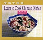 Rice and Flour Food: Learn to Cook Chinese…