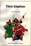 Luo, Guanzhong: Three Kingdoms: A Historical Novel