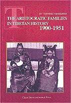 The Aristocratic Families in Tibetan History…