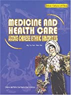 Medicine and health care among chinese…