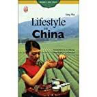 Lifestyle in China by Gong Wen