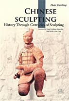 Chinese sculpting : history through…