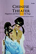 Chinese Theater: happiness and sorows on the…