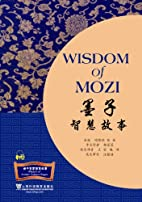 Wisdom of Mozi (Chinese Edition) by Zhang…