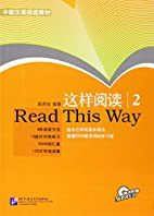 Read This Way: v. 2 (with CD) by Xianchun…