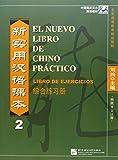 Liu Xun: El Nuevo Libro de Chino Practico: Libro de Ejercicios 2 (Spanish and Chinese Edition)