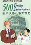 Yuling, Guo: Speaking Chinese: 500 Daily Expressions