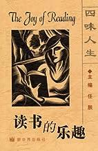 The Joy of Reading (Chinese/English edition)…