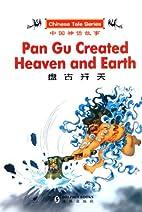 Pan Gu Created Heaven and Earth (English and…