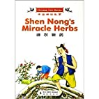 Shen Nong's Miracle Herbs by Wang Yang…