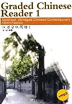 Graded Chinese Reader 1 (with 1 MP3 CD)…