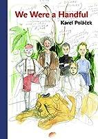 Bylo nás pět by Karel Polacek