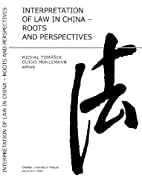 Interpretation of Law in China: Roots and…