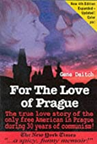 For the Love of Prague: The True Love Story…