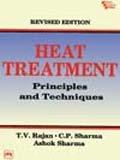 Heat Treatment: Principles and Techniques,…