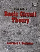 Basic Circuit Theory, 3e by Huelsman