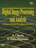 Digital Image Processing and Analysis by B.…