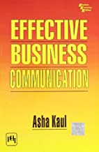 EFFECTIVE BUSINESS COMMUNICATION by Asha…