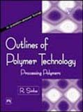 Outlines of Polymer Technology—Processing…