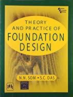 Theory and Practice of Foundation Design…