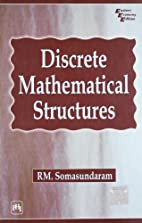 Discrete Mathematical Structures by R.M.…