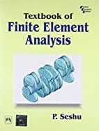 Textbook of Finite Element Analysis by…