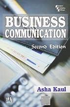 Business Communication by Asha Kaul