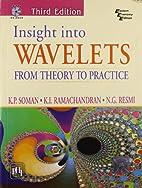 Insight Into Wavelets by K.P. Soman