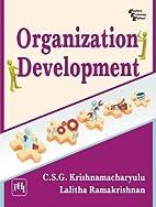 Organization Development by C.S.G.…