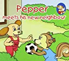 Pepper Meets His New Neighbour by n/a