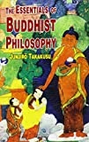 Takakusu, JunjirÈO: The Essentials of Buddhist Philosophy.
