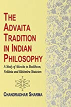 Advaita Tradition in Indian Philosophy: A…