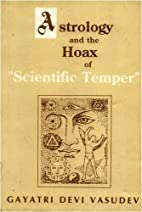 Astrology and the Hoax of Scientific…