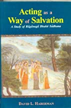 Acting as a Way of Salvation: A Study of…