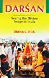 Eck, Diana L.: Devi: Goddesses of India