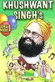 Khushwant Singh: Khushwant Singh's Joke Book 1