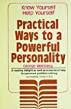 Weinberg, Gerhard L.: Practical Ways to a Powerful Personality