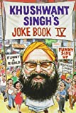 Khushwant Singh: Khushwant Singh's Joke Book 4 (v. 4)