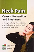 Neck Pain: Causes, Prevention and Treatment…