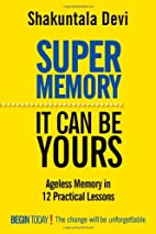 Super Memory: It Can be Yours by Shakuntala…