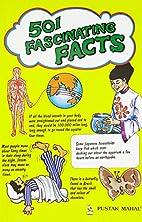 501 Astonishing Facts by Pustak Mahal