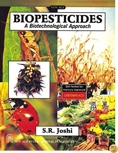 Biopesticides: A Biotechnological Approach