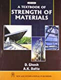 Dutta, A. K.: Textbook of Strength of Materials