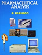 Pharmaceutical Analysis by P. Parimoo