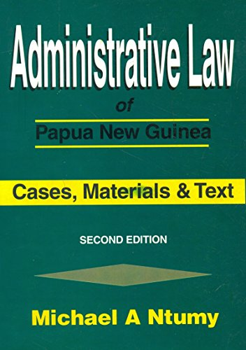 administrative-law-of-papua-new-guinea-cases-materials-and-text