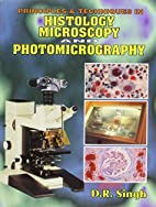 Principles and Techniques in Histology,…