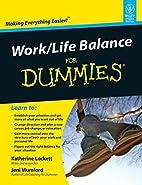 Work-Life Balance For Dummies by Jeni…
