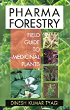 Pharma Forestry: A Field Guide to Medicinal…